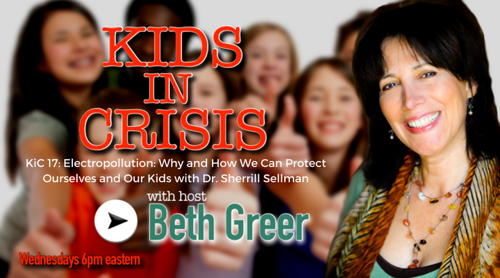 KiC 17: Electropollution: Why and How to Protect Ourselves and Our Kids with Dr. Sherrill Sellman