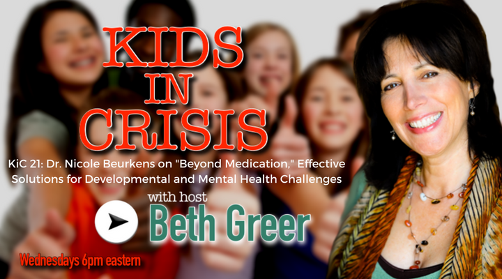 Image: KiC 21: Beth Greer interviews Nicole Beurkens PhD on Beyond Medication: effective solutions for developmental and mental health challenges.